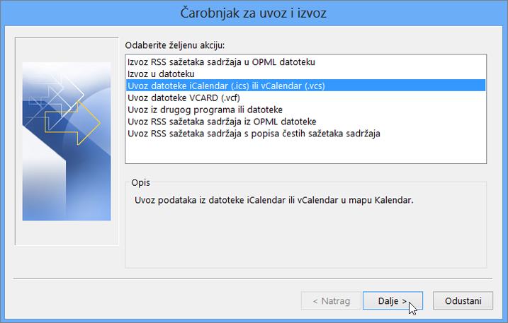 Odaberite Uvezi iCalendar ili datoteku vCalendar.