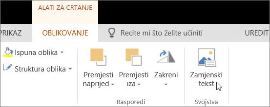 Snimka zaslona s prikazom kartice Oblikovanje alata za crtanje s pokazivačem koji pokazuje na mogućnost Zamjenski tekst.