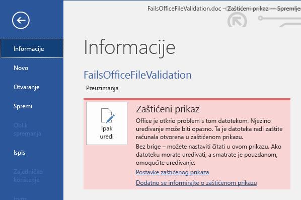 Zaštićeni prikaz Neuspješna provjera valjanosti datoteke sustava Office u prikazu Backstage