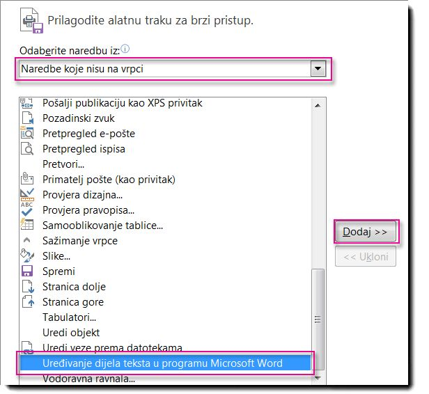 Dodavanje gumba Uređivanje dijela teksta u programu Microsoft Word na alatnu traku za brz pristup programa Publisher