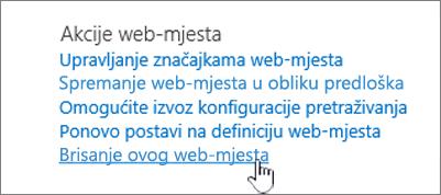 Izbornik Postavke web-mjesta s istaknutim Brisanjem ovog web-mjesta