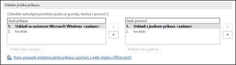 Dijaloški okvir koji omogućuje odabir jezika koji Office koristi za gumbe, izbornike i pomoć.