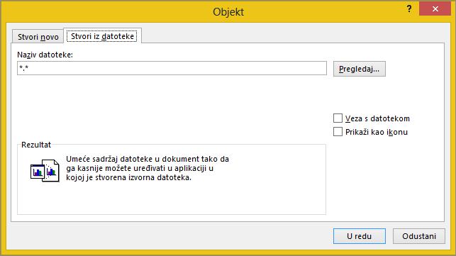 Stvaranje iz kartica datoteka u dijaloškom okviru objekt