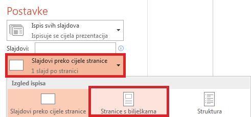 U oknu za ispis kliknite Slajdovi preko cijele stranice pa na popisu Rasporedi za ispis odaberite Stranice s bilješkama.
