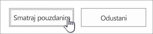 Smatraj pouzdanim gumb pouzdano je istaknuta