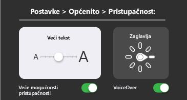 Općenita pristupačnost: veći tekst i postavke značajke VoiceOver