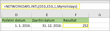 = NETWORKDAYS. INTL (D53, E53, 1, MyHolidays) i rezultat: 252