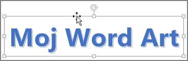 WordArt i pokazivač u obliku četverosmjerne strelice