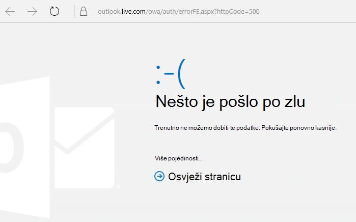 """Pogreška s kodom 500 """"Nešto nije u redu"""" na servisu Outlook.com"""