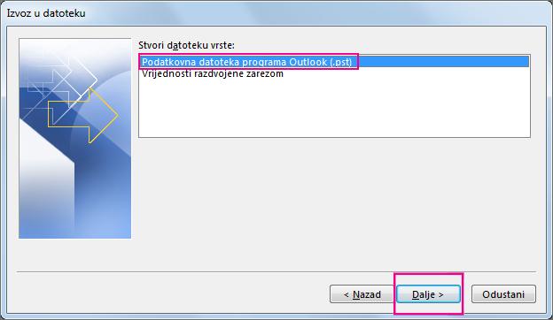 Odaberite Podatkovna datoteka programa Outlook (.pst), a zatim Dalje