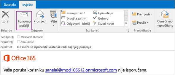 Snimka zaslona prikazuje karticu Izvješće poruke o nemogućnosti isporuke s mogućnošću Pošalji ponovno i tekstom u tijelu poruke e-pošte koji obavještava da poruku nije moguće isporučiti.