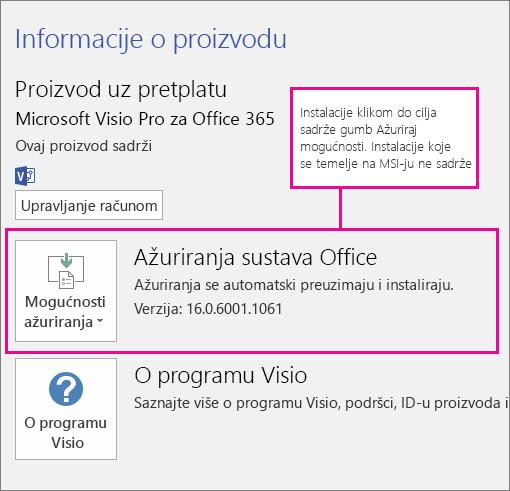 Instalacije klikom do cilja sadrže gumb za ažuriranje mogućnosti na stranici Račun. Instalacije koje se temelje na MSI-ju ne sadrže taj gumb.