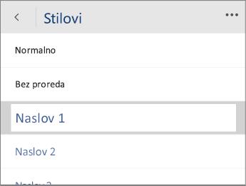 Snimka zaslona programa Word Mobile s izbornikom Stilovi i odabranom mogućnošću Zaglavlje 1.