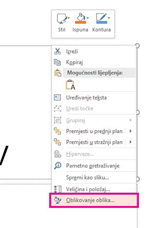 Na izborniku kliknite desnom tipkom miša kliknite Oblikovanje oblika.