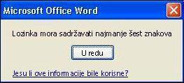 Poruka o pogrešci koja se prikazuje ako lozinka ne ispunjava kriterij minimalne duljine