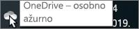 """Snimka zaslona koja pokazuje pokazivač iznad bijele ikone aplikacije OneDrive s tekstom """"OneDrive – za osobnu upotrebu""""."""