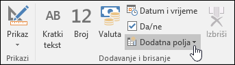 Snimka zaslona grupe Dodavanje i brisanje na kartici Polja na vprci.