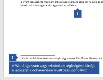A Word használ egy számot vagy szimbólumot a feljegyzés társítani a hivatkozási pontot a dokumentumban