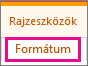 A Rajzeszközök eszközcsoport Formátum lapja