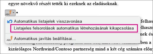 Kiemelve látható a beállítás, mely megszünteti a listajeles felsorolások automatikus létrehozását.