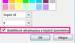 Képernyőkép: a Betűkészlet módosítása ablak a bejelölt Beállítások alkalmazása a bejövő üzenetekre jelölőnégyzettel