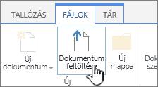 A menüszalag Dokumentum feltöltése gombja