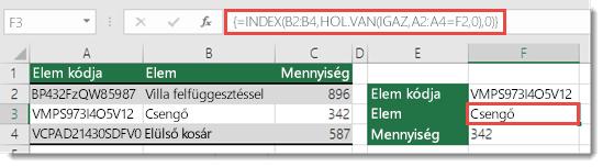 Az INDEX és a HOL.VAN függvény használata 255 karakternél hosszabb értékek kereséséhez