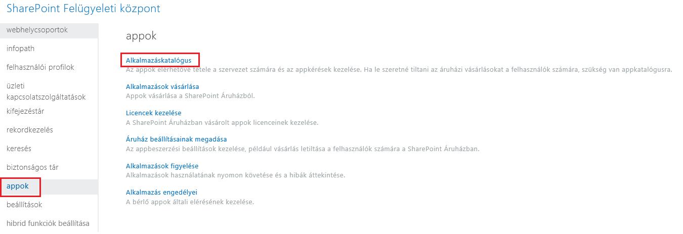 Képernyőkép a SharePoint Felügyeleti központ alkalmazáskategóriáiról.