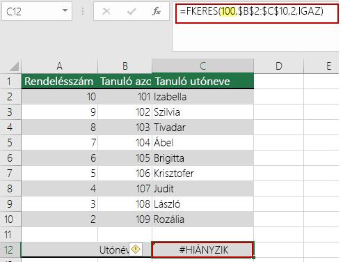 HIÁNYZIK hiba az FKERES függvényben, ha a keresési érték kisebb a tömb legkisebb értékénél