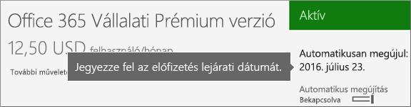 Aktív előfizetést megjelenítő képernyőkép, amelyen az automatikus megújítás be van kapcsolva. Az automatikus megújítási dátum is látható