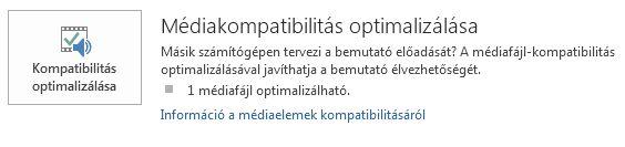 kompatibilitás optimalizálása gomb a PowerPointban
