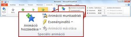 Az Animációk lap Speciális animáció csoportja a PowerPoint 2010 menüszalagján