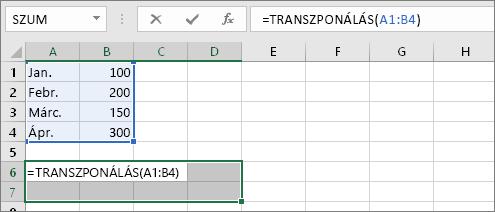 =TRANSZPONÁLÁS(A1:B4)
