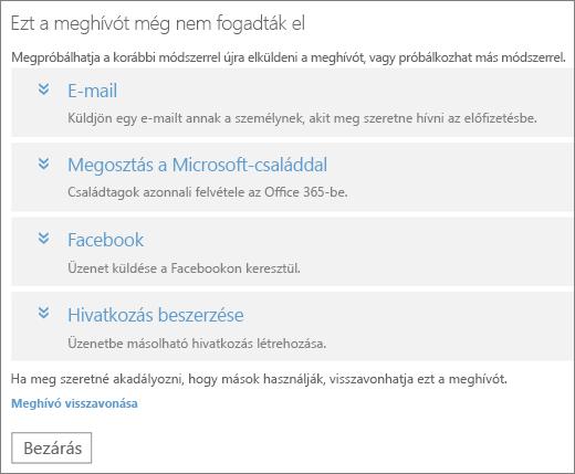 Képernyőkép: egy függő meghívás párbeszédpanelje, ahol a függő hivatkozás elküldésére vonatkozó lehetőségek (e-mail, Microsoft-család, Facebook vagy egyéni hivatkozás), illetve a meghívás visszavonására szolgáló hivatkozás látható.