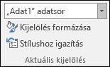 Adatsor beállításának kiválasztása a Diagrambeállítások > Formátum > Aktuális kijelölés részen
