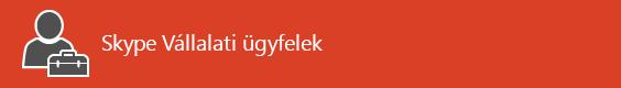 Források a Skype Vállalati ügyfélhez – kezdőlap