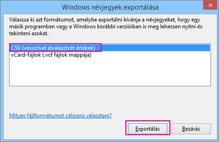 Válassza a CSV lehetőséget, majd az Exportálás gombot.