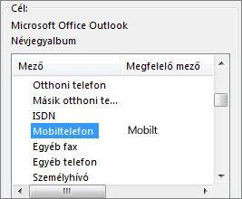 A Mobilt. mezőnév megfeleltetve az Outlook Mobiltelefon mezőjének
