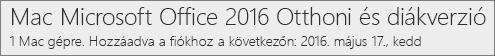 Az Office 2016 Machez készült verziójának megjelenése a Office.com/myaccount weblapon
