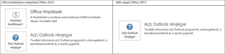 Ábra, amelyből megállapítható, hogy az Office 2013 kattintásra települ vagy MSI-fájlból