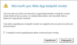 Lync Web Access – mindig vagy csak ebben a munkamenetben legyen-e megbízható a beépülő modul a tartományban
