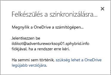 """Képernyőkép a OneDrive Vállalati verzió szinkronizálásának beállításakor megjelenő """"Felkészülés a szinkronizálásra"""" párbeszédpanelről"""