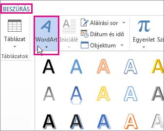 A Beszúrás lapon található WordArt gyűjtemény