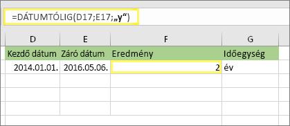"""= DÁTUMTÓLIG (D17; E17; """"y"""") és eredmény: 2"""