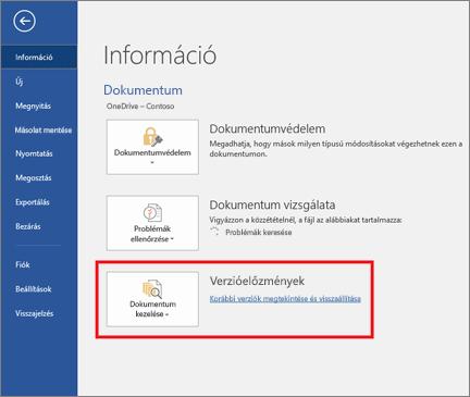 A Verziók kezelése gomb lehetővé teszi a dokumentum korábbi verzióinak visszaállítását