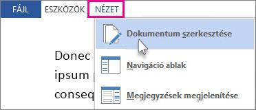 Az Olvasómód Nézet menüje egy részének képe, a Dokumentum szerkesztése lehetőség kiválasztva