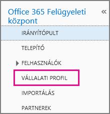 A Vállalati profil parancs választása