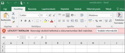 Ha egy gyanús helyről kísérel meg megnyitni egy fájlt, az Office blokkolni fogja az esetleges makrókat.