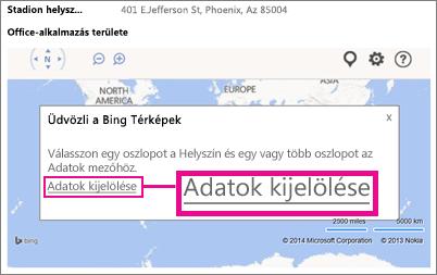 Adatok kiválasztása a Bing Maps Office-alkalmazáshoz egy Access-alkalmazásban