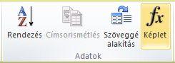 A Táblázateszközök lapcsoport Elrendezés lapjának Adatok csoportja a Word 2010 menüszalagján